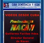 NACAN: VIDEOS DESDE CUBA.