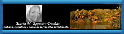 POEMA: Allá en esa isla. Por Marta M. Requeiro Dueñas. cubademocraciayvida.org web/folder.asp?folderID=136