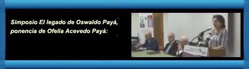 Videos del Simposio El legado de Oswaldo Payá. Por Julio M. Shiling. cubademocraciayvida.org http://www.cubademocraciayvida.org/web/folder.asp?folderID=136