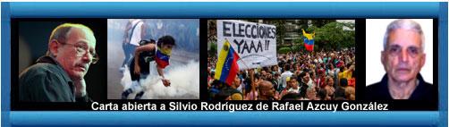 Carta abierta a Silvio Rodríguez de Rafael Azcuy González. cubademocraciayvida.org web/folder.asp?folderID=136