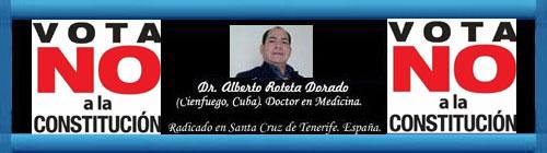 Simulacro de referendo en Cuba. ¿El SI o el NO? Por el Dr. Alberto Roteta Dorado. cubademocraciayvida.org web/folder.asp?folderID=136