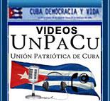 WEB DE YOUTUBE DE LA UNIÓN PATRIÓTICA DE CUBA LAS GLORIOSAS FUERZAS PACÍFICAS UNPACU.