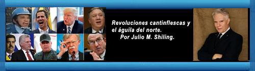 Revoluciones cantinflescas y el águila del norte. Por Julio M. Shiling. cubademocraciayvida.org web/folder.asp?folderID=136