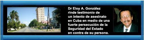 Intento de Asesinato. Primera Parte. Por Eloy A. Gonzalez.  CubaDemocraciayVidA.ORG                                                                                  web/article.asp?artID=45483