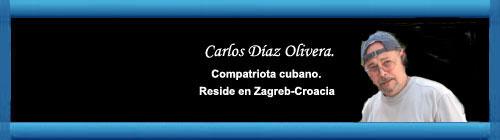 """""""Presente y pasado de una realidad cubana"""". Por Carlos Díaz Olivera. cubademocraciayvida.org web/folder.asp?folderID=136"""