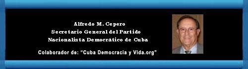 EL SILENCIO DE LOS COBARDES. Por Alfredo M. Cepero. cubademocraciayvida.org web/folder.asp?folderID=136