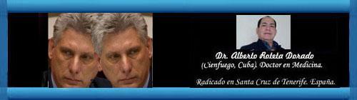 Con Díaz-Canel ni cambios democráticos, ni estados transicionales. Por el Doctor Alberto Roteta Dorado. cubademocraciayvida.org web/folder.asp?folderID=136