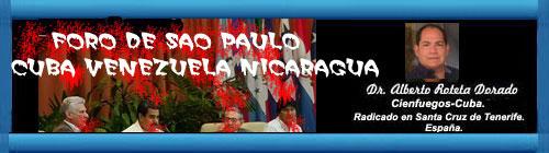 """El fantasma del """"imperio"""" y el neoliberalismo en el XXIV Foro de Sao Paulo. Por Dr. Alberto Roteta Dorado. cubademocraciayvida.org web/folder.asp?folderID=136"""