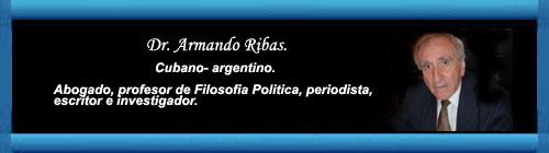 La Transición en Cuba. Por Armando Ribas. cubademocraciayvida.org web/folder.asp?folderID=136
