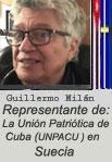 """GUILLERMO MILAN REYES. EDITOR Y REDACTOR DE ESTA PÁGINA WEB: """"CUBA DEMOCRACIA Y VIDA. ORG"""" Representante en Suecia de la UNPACU. cubademocraciayvida.org web/folder.asp?folderID=136"""