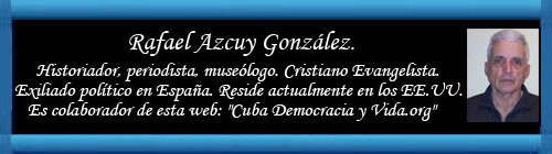 Lo que tenemos los cubanos. Por Rafael Azcuy González. cubademocraciayvida.org web/folder.asp?folderID=136