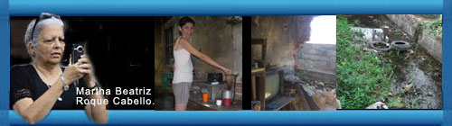 Red Cubana de Comunicadores Comunitarios. Agon�a manzaillera con el agua/ �D�nde est�n los medicamentos?/ La pobreza de N�rida/ Riquimbilis en G�ira de Melena/ Informaciones enviadas a CubaDemocraciayVida.org por la opositora Martha Beatriz Roque. cubademocraciayvida.org web/folder.asp?folderID=136